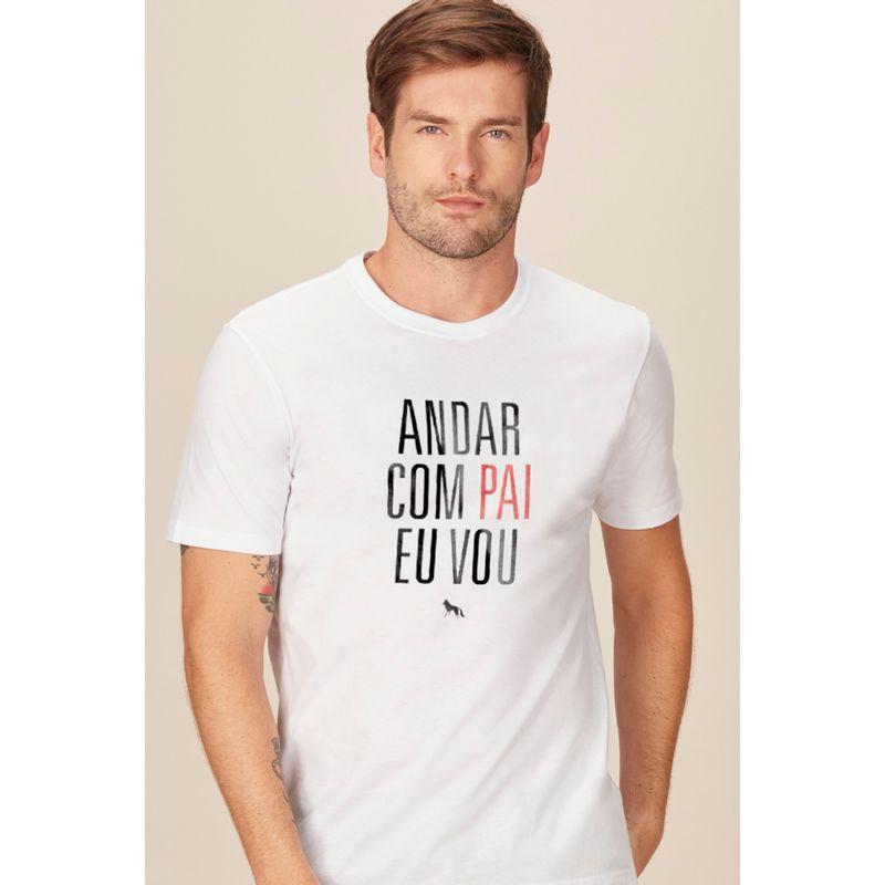 Camiseta-Adulto-Especial-Dia-dos-Pais-Andar-Com-Pai-Eu-Vou